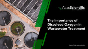 importance-of-dissolved-oxygen-in-wastewater-treatment